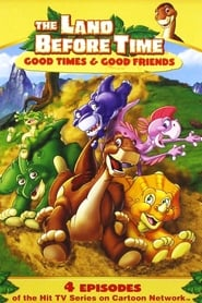 The Land Before Time: Good Times and Good Friends (2007)