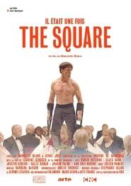 """Il était une fois… """"The Square"""""""