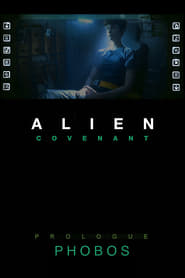 Alien: Covenant Prologue – Phobos (2017)