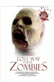 The Lost Way of the Zombies 2005