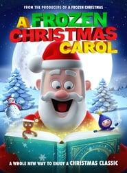 مشاهدة فيلم A Frozen Christmas Carol مترجم