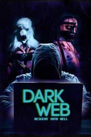 Dark Web: Descent Into Hell (2021) Assistir Online
