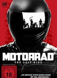 Motorrad – The last Ride (2017)