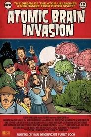 Atomic Brain Invasion 2010