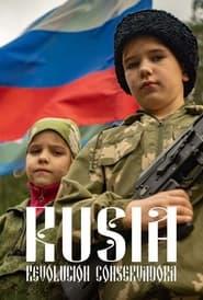 Rusia: Revolución conservadora (2021)