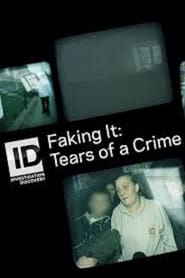 Faking It: Tears Of A Crime - Season 4