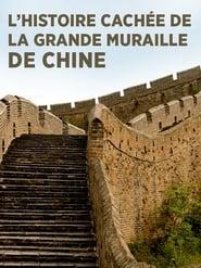 L'histoire cachée de la Grande Muraille de Chine 2014