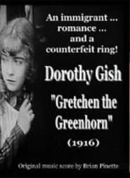 Gretchen the Greenhorn