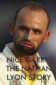 Nice Garry: The Nathan Lyon Story
