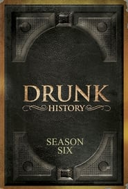 Drunk History Season 6