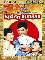Le Kid en kimono En Streaming