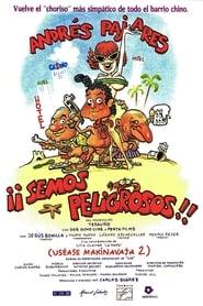Voir ¡Semos peligrosos! (Uséase Makinavaja 2) en streaming complet gratuit | film streaming, StreamizSeries.com