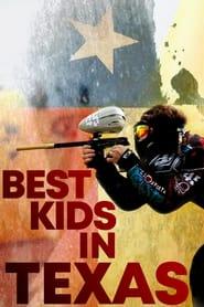 Best Kids in Texas (2017)