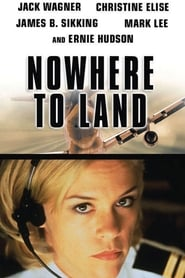 Nowhere to Land 2000