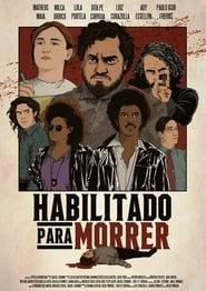 مشاهدة فيلم Habilitado para Morrer مترجم