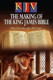 KJV: The Making of the King James Bible 2011