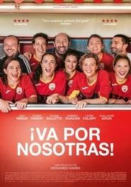 ¡Va por nosotras! (2019) Une belle équipe