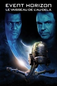 Event Horizon : Le vaisseau de l'au-delà en streaming