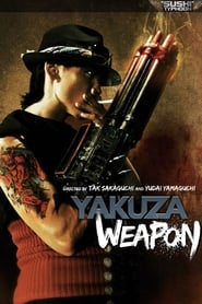 Yakuza Weapon (2011)