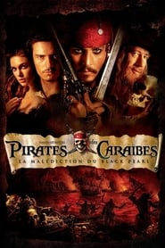 Film Pirates des Caraïbes : la Malédiction du Black Pearl  (Pirates of the Caribbean : the Curse of the Black Pearl) streaming VF gratuit complet