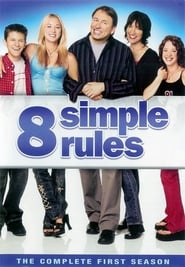 8 Simple Rules Saison 1