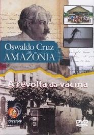 Oswaldo Cruz na Amazônia 2002