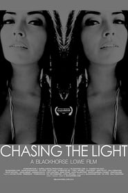 Chasing the Light (2014) CDA Cały Film Online