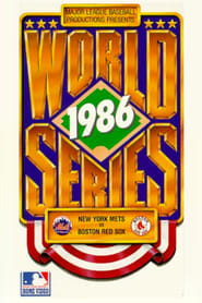 1986 World Series Film: New York Mets vs. Boston Red Sox