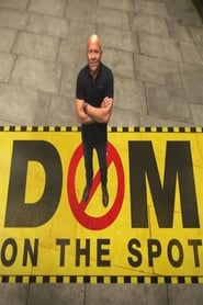 Dom On The Spot 2016
