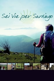 Walking the Camino: Six Ways to Santiago (2013)