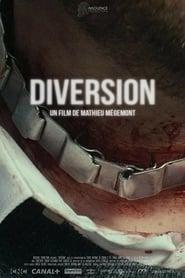 ดูหนัง Diversion (2018) [ซับไทย]