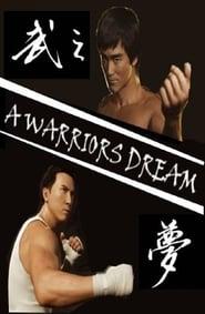 A Warrior's Dream