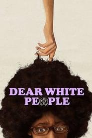 Dear White People - Azwaad Movie Database