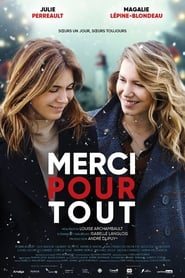 Film Merci pour tout Streaming Complet - ...