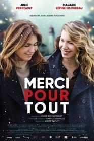 Regardez Merci pour tout Online HD Française (2019)
