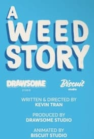 A Weed Story (2021)