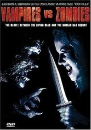 Vampires vs. Zombies (2004)