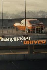 Getaway Driver (2017)