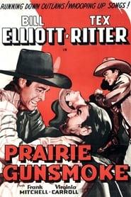 Prairie Gunsmoke