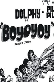 Watch Boyoyoy (1970)