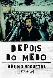 Bruno Nogueira: Depois do Medo (2020)
