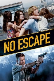 No Escape 2015 Movie BluRay Dual Audio Hindi Eng 300mb 480p 1GB 720p 3GB 7GB 1080p