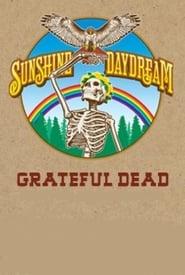Grateful Dead: Sunshine Daydream 2013