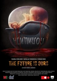 The Future Is Ours (2018)