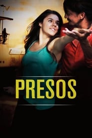 Presos / Imprisoned (2016) Watch Online Free