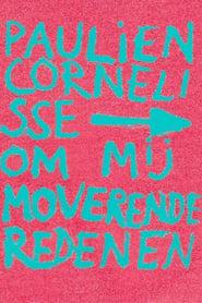 Paulien Cornelisse: Om Mij Moverende Redenen