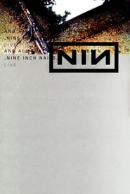 Nine Inch Nails: And All That Could Have Been (2002)