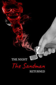 The Night The Sandman Returned (2021)