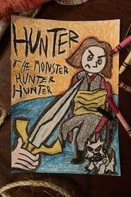 Hunter the Monster Hunter Hunter (2021)