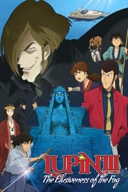 Lupin the Third: The Elusiveness of the Fog (2007)